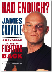 james carville's 'Had Enough?'